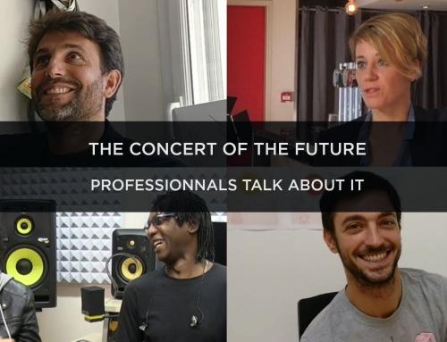 [VIDEO] Le concert du Futur / Le point de vue des professionnels de l'industrie musicale
